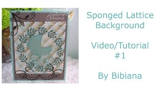 Sponged Lattice Background Tutorial #1