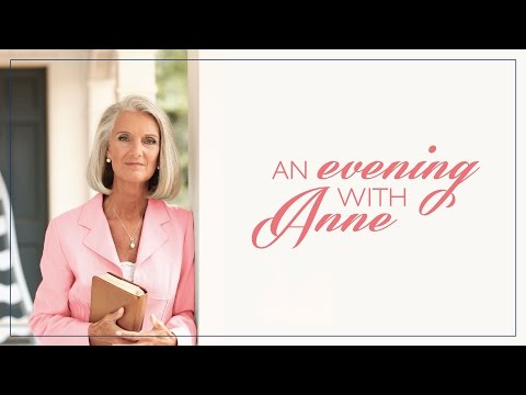 An Evening with Anne Graham Lotz - Lessons from Daniel's Prayers - Daniel 9