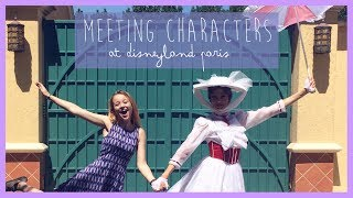 CHARACTER INTERACTIONS AT DISNEYLAND PARIS ft. Mary Poppins, Goofy, Peter Pan and more.