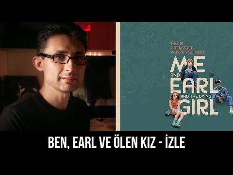 Me And Earl And The Dying Girl - Ben, Earl Ve Ölen Kız - İZLE