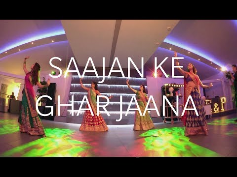 Saajan ke ghar jaana - BOLLYWOOD wedding dance performance