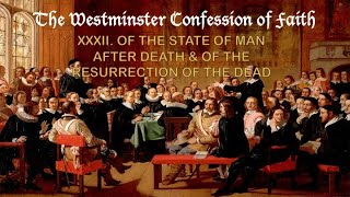 Westminster Confession of Faith Chapter 32