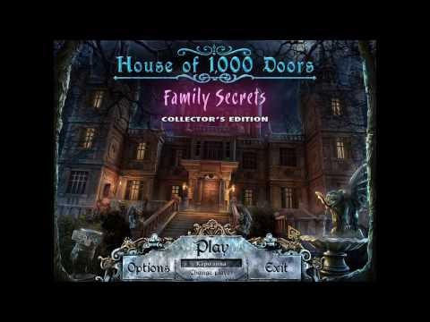 Дом 1000 дверей. Семейные тайны:часть 2 (прохождение игры).