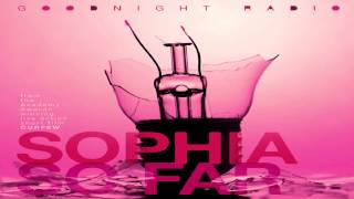 Goodnight Radio - Sophia So Far + Lyrics