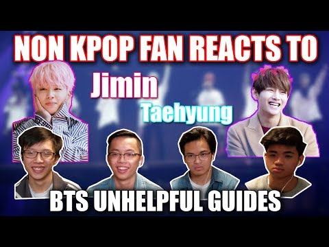 NON KPOP FAN REACTS TO BTS UNHELPFUL GUIDE JIMIN AND TAEHYUNG
