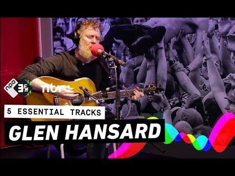 Glen Hansard in 5 Essential Tracks