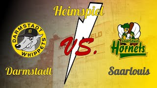 2. Bundesliga Süd/West Darmstadt Whippets vs. Saarlouis Hornets