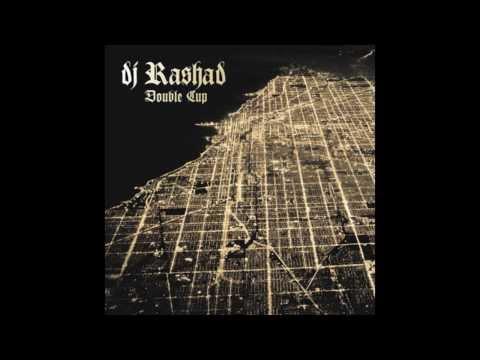 DJ Rashad - Drank, Kush, Barz (feat Spinn) (Hyperdub 2013)