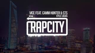 Kyle Lucas - Vice feat. Camm Hunter & STS