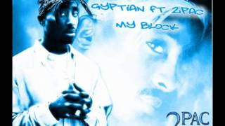 Gyptian Ft 2 Pac - My Block