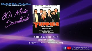 "Cheri Cheri Lady - Modern Talking (""Yuppies - I Giovani Di Successo"", 1986)"