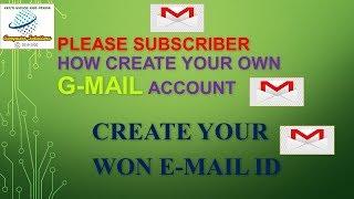 إنشاء الخاصة بك G-mail Account || كيفية إنشاء الخاصة بك معرف البريد الإلكتروني أو عنوان 2019 مجانا