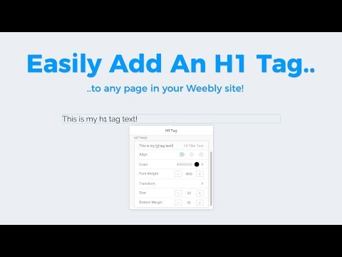 Weebly App: H1 Tag (Free)