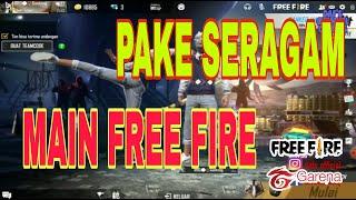 BERMAIN FREE FIRE PAKE SERAGAM SEKOLAH    DAF'S CHANNEL GAMING