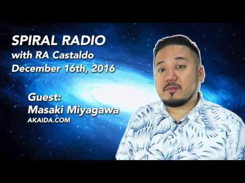 MASAKI ON SPIRAL RADIO 12/16/16 - Numerology, Esoteric Readings, Nordic Buddha