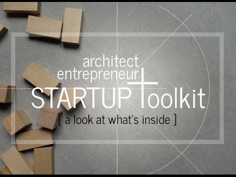 Startup Toolkit For Architect Entrepreneurs - Volume 1