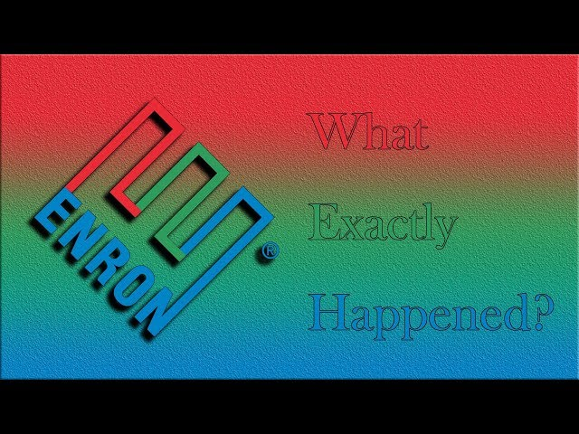 The Enron Scandal - A Simple Overview