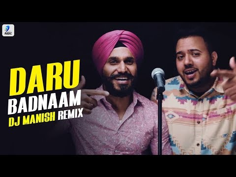 Daru Badnaam Remix | DJ Manish | Kamal Kahlon | Param Singh | Latest Punjabi Viral