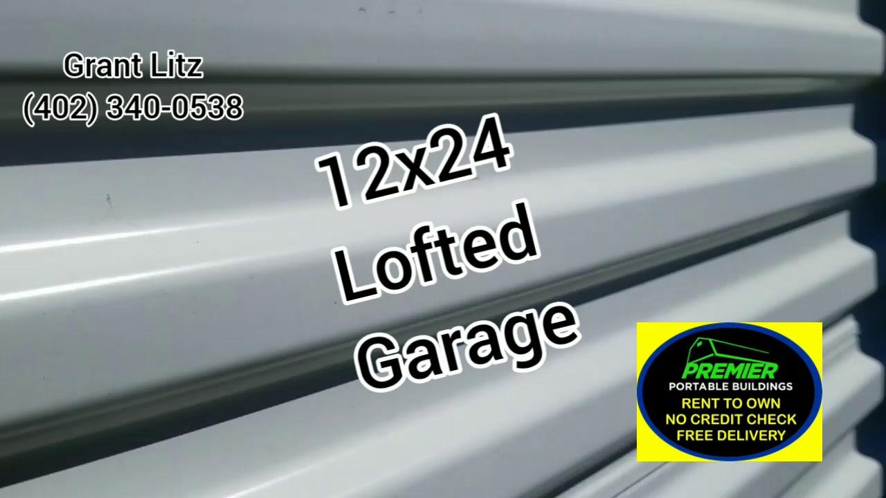 12x24 Lofted Garage. PREMIER PORTABLE BUILDINGS - YouTube