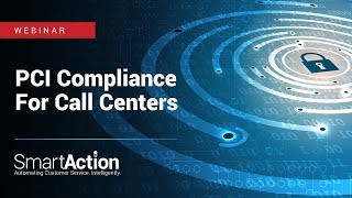 Webinar: PCI Compliance for Call Centers