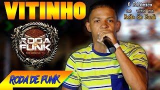 """MC Vitinho """"O Polêmico"""" :: Apresentação Sensacional na Roda de Funk ::"""