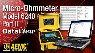 AEMC® - 6240 Micro Ohmmeter - Part 2 - How To Download Test to DataView and Create A Report