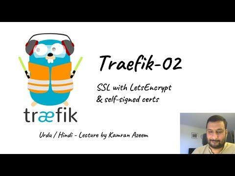 Urdu/Hindi CBT] - Docker - 05 - Traefik Reverse Proxy - 02 - SSL