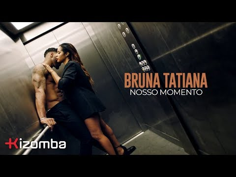 Bruna Tatiana  - Nosso Momento | Official Video