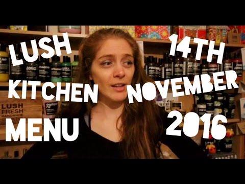 Lush Kitchen Menu 14th November 2016 - YouTube