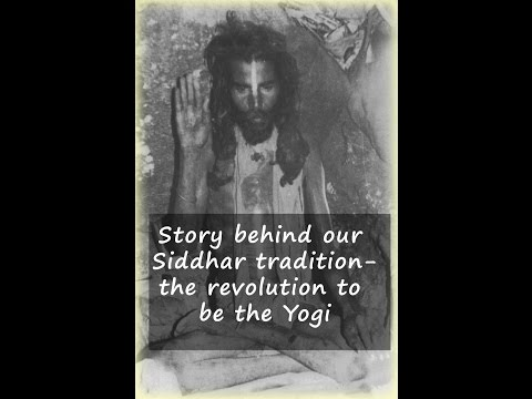 Story behind our Siddhar tradition: Be the Yogi