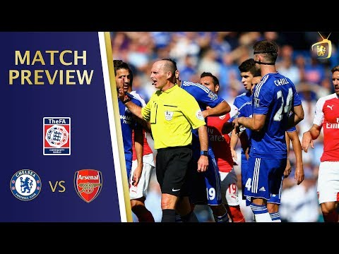Chelsea vs Arsenal || COMMUNITY SHIELD MATCH PREVIEW || Will we get avenge our FA Cup defeat?!