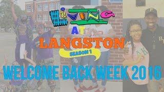 Living At Langston | Welcome Back Week ft. Greeks Going Crazy