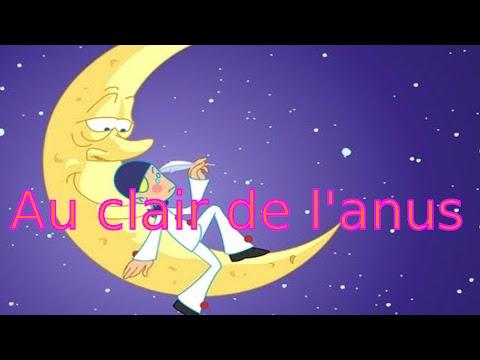 [Chanson] Au clair de l'anus