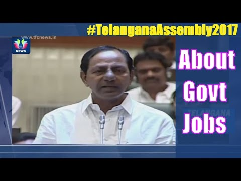 T CM KCR Speaks On Government Job Allocation To Unemployees | Telangana Assembly 2017 | TFC News