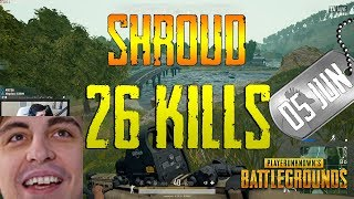 PUBG   Shroud   26 Kills (New Map: Sanhok)