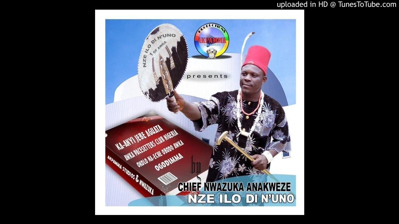 Download Ogene Nwazuka ( ( Onwere Ife n'eme ) Track 2