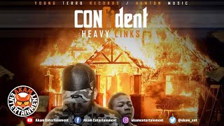 Heavy Links - Confident [One Law Riddim] August 2020