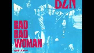 BZN - Bad Bad Woman