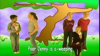 Poor Jenny Is A-Weeping-Kidzone