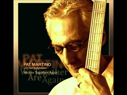 Pat Martino with Gil Goldstein - In A Sentimental Mood