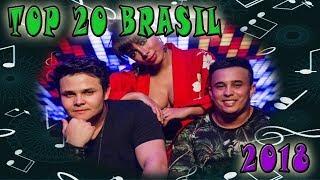2018 - TOP 20: Musicas Mais Tocadas No Brasil No Ano 2018