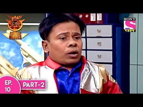 CID  Chhote Heroes - सी आई डी छोटे हीरोस - Episode 10 Part 2 - 29th May, 2017