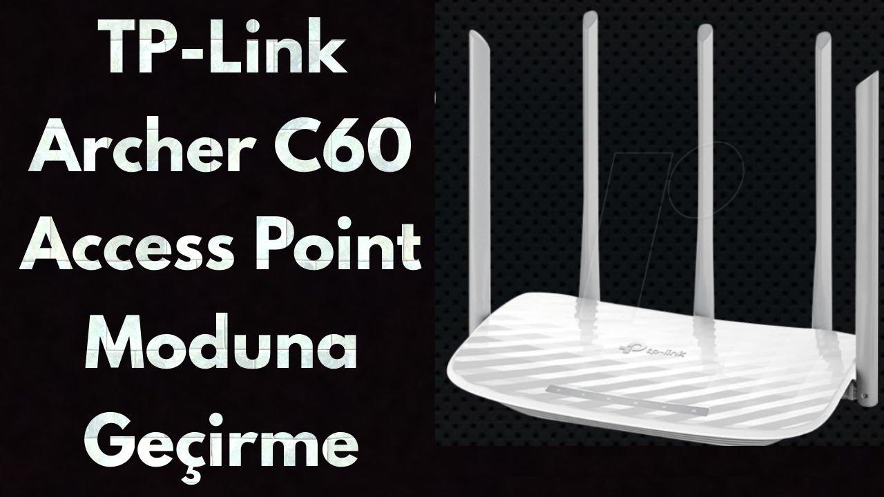 TP-Link Archer C60 Router 'ı Access Point / AP Moduna Geçirme