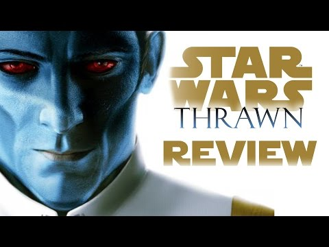 Thrawn is AMAZING - Star Wars: Thrawn Book Review