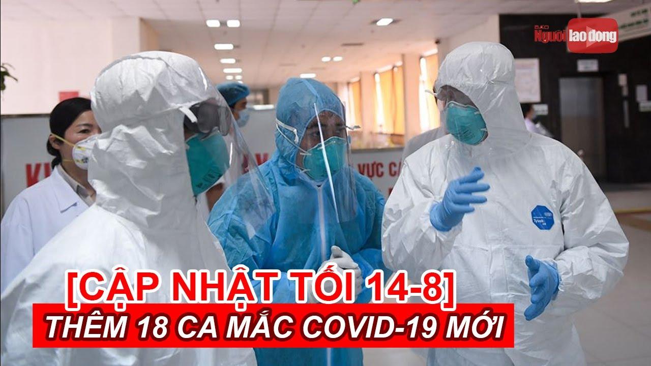 [Tình hình Covid-19 tối 14-8] Thêm 18 ca mắc mới, 1 ca nhập cảnh trái phép vào TP HCM