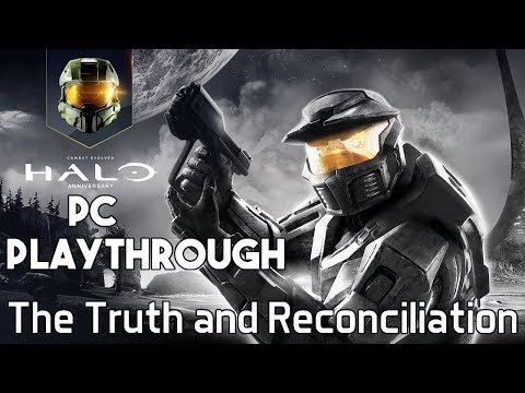 Gareth Plays: Halo: Combat Evolved Anniversary [PC] Part 3 (The Truth And Reconciliation)