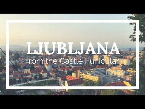 Ljubljana from the Castle funicular
