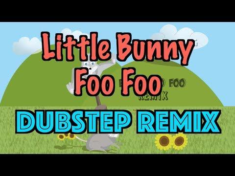 Little Bunny Foo Foo (TimmyG Dubstep Remix)
