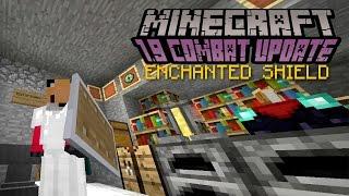 Minecraft - ENCHANTED SHIELD   1.9 Combat Update Challenge [8]