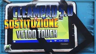 Sostituzione Vetro Touch Clempad 5.0